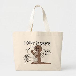 I Otter Be Singing Large Tote Bag