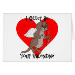 I Otter Be Your Valentine Card