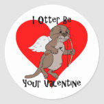 I Otter Be Your Valentine Classic Round Sticker