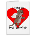 I Otter Be Your Valentine Greeting Card