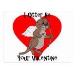I Otter Be Your Valentine Postcard