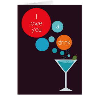 I Owe You a Drink Blank Thank You Card