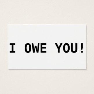 I owe you! business card