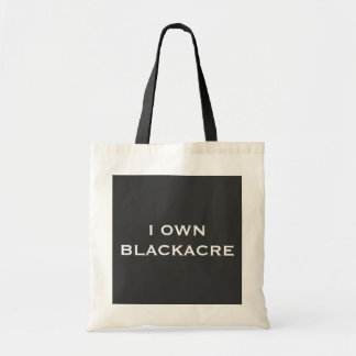 """I OWN BLACKACRE"" Tote Tote Bag"