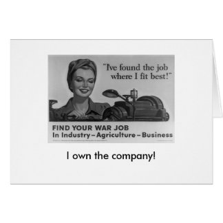 I own the company! card