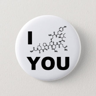 I (Oxytocin) You Button