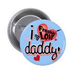 ¡I papá del amor de Freakin! Pin