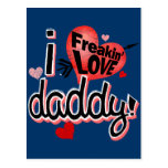 ¡I papá del amor de Freakin! Tarjetas Postales