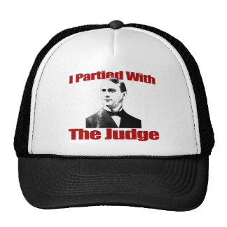 I Partied With The Judge Trucker Hat