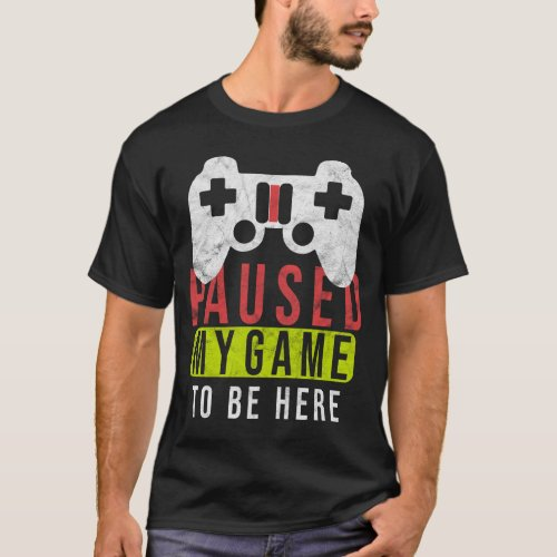 I paused my game Funny Gamer Gift Christmas T_Shirt