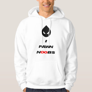 I-pawn-noobs Hoodie