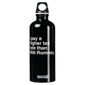 I pay a higher tax rate than Mitt Romney.png SIGG Traveler 0.6L Water Bottle