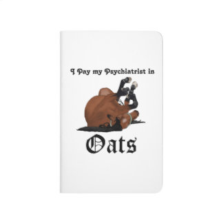 I pay my psychiatrist in Oats Brown Horse on Back Journal