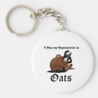 I pay my psychiatrist in Oats Brown Horse on Back Keychain