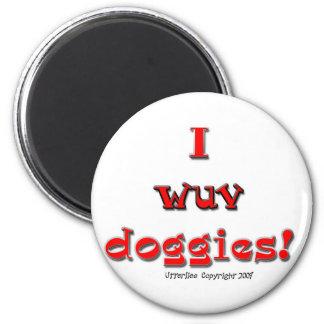 I perritos de Wuv Imán Para Frigorifico