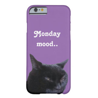 i-Phone Case-Mate cat monday mood by Billy Bernie Barely There iPhone 6 Case
