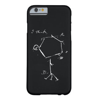 I-phone I-think Barely There iPhone 6 Case