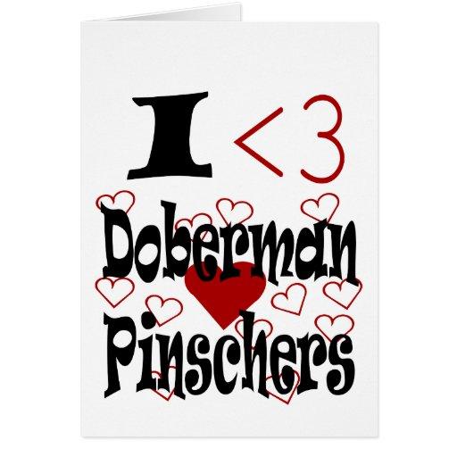 I Pinschers del Doberman del corazón Tarjeta De Felicitación
