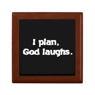 I plan God laughs Keepsake Box