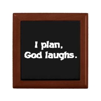I plan God laughs Keepsake Box