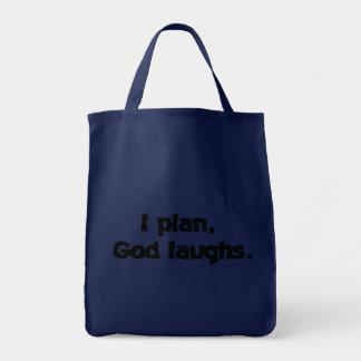I plan God laughs Tote Bag