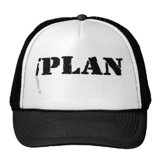 I Plan Trucker Hats