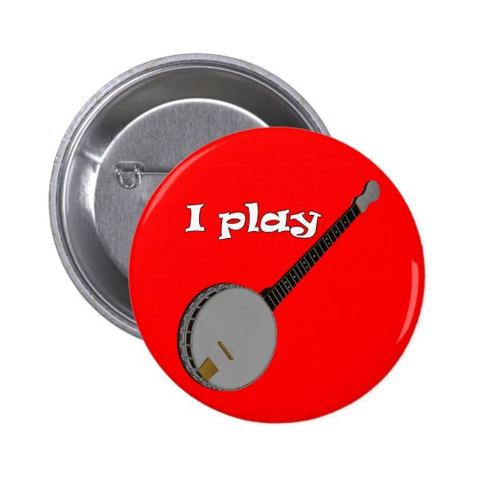 I Play Banjo Button