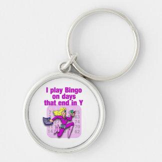 I play Bingo on days that end in Y Keychain