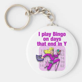 I play Bingo on days that end in Y Keychains