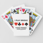 I Play Bridge During Morning, Noon & Night Card Deck
