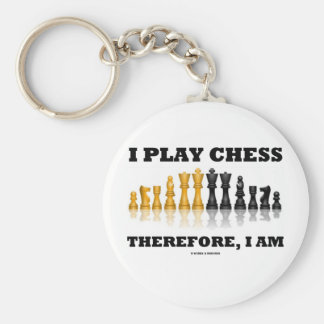 I Play Chess Therefore, I Am (Chess Set) Basic Round Button Keychain
