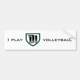 I play D1 volleyball: Bumper Sticker