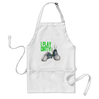 I Play Dirty Adult Apron