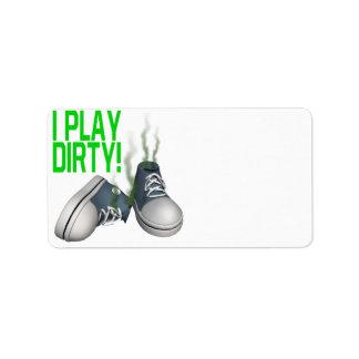 I Play Dirty Custom Address Labels