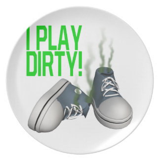 I Play Dirty Plates