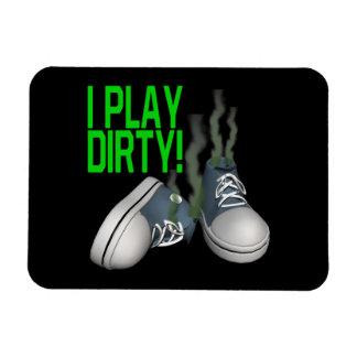 I Play Dirty Rectangular Photo Magnet
