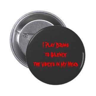I Play Drums Pinback Button