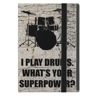 I PLAY DRUMS, WHAT'S YOUR SUPERPOWER? iPad MINI CASES
