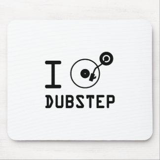 I play Dubstep / I love Dubstep / I heart Dubstep Mousepad