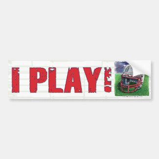 I Play! Helmet Bumpersticker Bumper Stickers