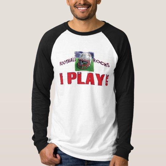 I Play! Helmet T-Shirt