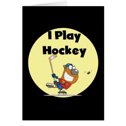 I Play Hockey Tshirts and Gifts Greeting Card