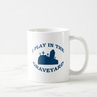 I Play in the Graveyard Coffee Mug