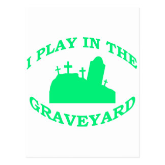 I Play in the Graveyard Postcard