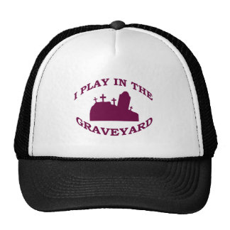 I Play in the Graveyard Trucker Hat