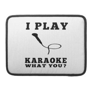 I Play Karaoke Sleeve For MacBooks