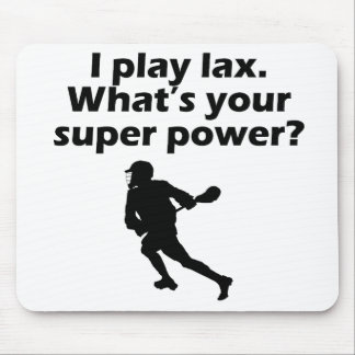 I Play Lax What's Your Super Power Mousepads