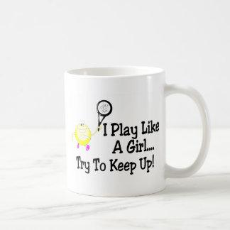 I Play Like A Girl Try To Keep Up Tennis Classic White Coffee Mug