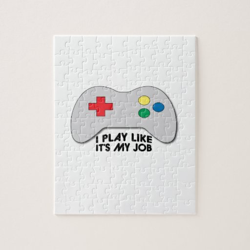 I Play Like Its My Job Puzzle
