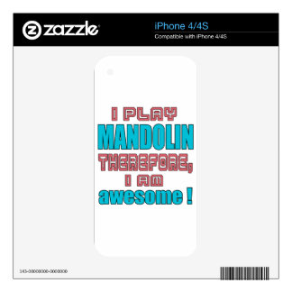 I play mandolin therefore, I'm awesome! iPhone 4 Skins